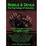 img - for Rebels & Devils: The Psychology of Liberation: 2nd Revised Edition (Paperback) - Common book / textbook / text book