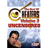 The Best of Cheaters Uncensored Volume 3 ~ Best of Cheaters...