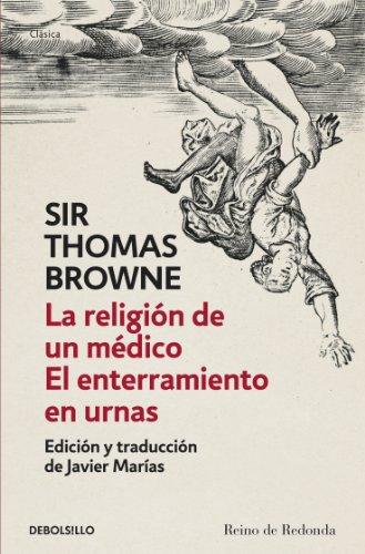 Portada del libro La religión de un médico | El enterramiento en urnas de Sir Thomas Browne