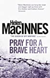 img - for Pray for a Brave Heart book / textbook / text book