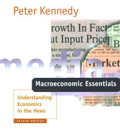 Macroeconomic Essentials - 2nd Edition: Understanding...