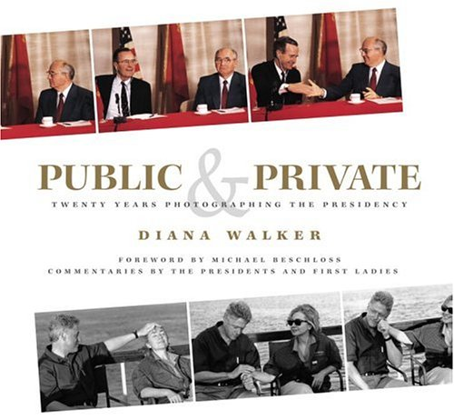 Public and Private: Twenty Years Photographing the Presidency, Diana Walker