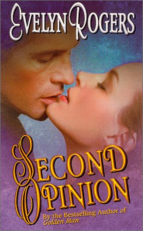 Second Opinion (Time of Your Life), EVELYN ROGERS