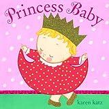 Princess Baby (0375841199) by Katz, Karen