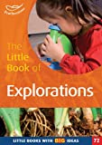 The Little Book of Explorations: Little Books with Big Ideas (1408129612) by Featherstone, Sally