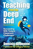 img - for Teaching From the Deep End: Succeeding With Today's Classroom Challenges book / textbook / text book