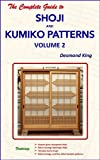 img - for The Complete Guide to Shoji and Kumiko Patterns Volume 2 book / textbook / text book
