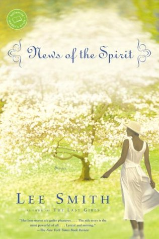 News of the Spirit (Ballantine Reader's Circle), Lee Smith