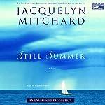 Still Summer | Jacquelyn Mitchard