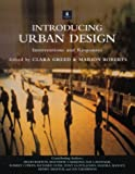 Introducing urban design :  interventions and responses /