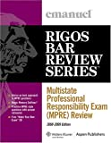 Multistate Professional Responsibility Exam (MPRE) Review: 2008-2009 Edition (Emanuel's Rigos Bar Review Series)