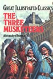 Image of Three Musketeers (Great Illustrated Classics)