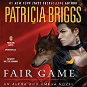 Fair Game: Alpha and Omega, Book 4 | Patricia Briggs