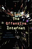 The Offensive Internet: Speech, Privacy, and Reputation