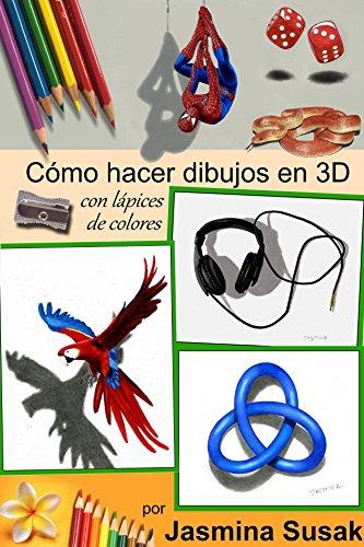Cómo Hacer Dibujos en 3D: con Lápices de Colores por Jasmina Susak, Cómo Dibujar Objetos en 3D, Tutoriales Paso a Paso, Dibujos Tridimensionales Realistas, Arte, Tutorial, Dibujos 3D a Lápiz