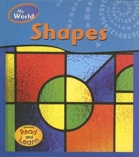 Shapes (My World (Heinemann))