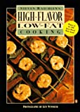 High-Flavor Low-Fat Cooking (014024123X) by Raichlen, Steven