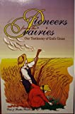 img - for Pioneers From the Prairies: Our Testimony of God's Grace book / textbook / text book