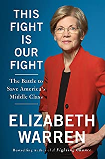 Book Cover: This Fight Is Our Fight: The Battle to Save America's Middle Class
