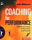 Coaching for Performance (People Skills for Professionals)