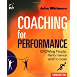 Coaching for Performance (People Skills for Professionals) ~ Sir John Whitmore