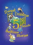img - for Sweet Dreams 5-Minute Bedtime Stories (5-Minute Stories) book / textbook / text book