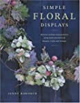 Simple Floral Displays: Natural-Looki...