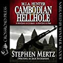 Cambodian Hellhole: M. I. A. Hunter, Book 2 (       UNABRIDGED) by Stephen Mertz Narrated by Wyntner Woody