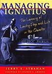"""Managing Ignatius: The Lunacy of """"Luc..."""