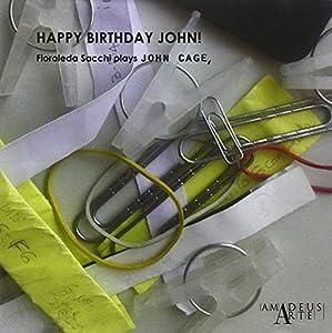 Happy Birthday John! Music By John Cage