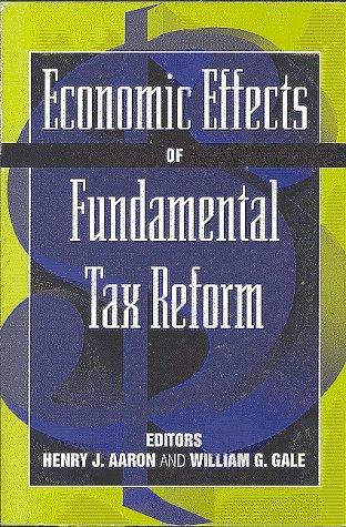 Economic Effects of Fundamental Tax Reform