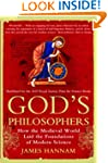 God's Philosophers: How the Medieval...