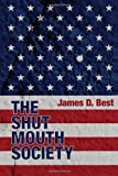 img - for The Shut Mouth Society book / textbook / text book