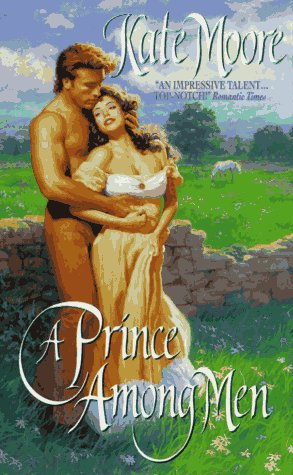 A Prince Among Men, KATE MOORE