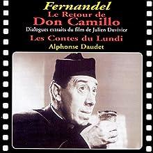 Le Retour de Don Camillo / Les Contes du Lundi Performance Auteur(s) : Julien Duvivier, René Barjavel Narrateur(s) :  Fernandel