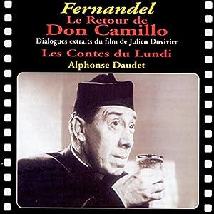 Le Retour de Don Camillo / Les Contes du Lundi Performance