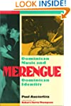 Merengue: Dominican Music and Dominic...