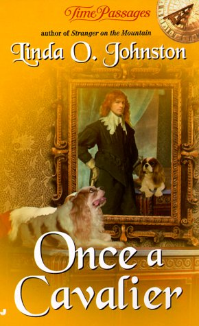 Once a Cavalier (Time Passages), LINDA JOHNSTON