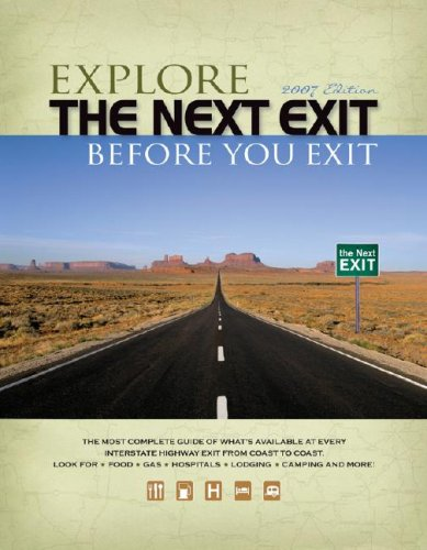 Explore the Next Exit Before You Exit