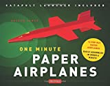 One Minute Paper Airplanes Kit: 12 Pop-Out Planes, Easily Assembled in Under a Minute [Origami Book with Paper, 12 Projects, Launcher]