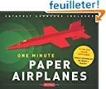 One Minute Paper Airplanes: 12 Pop-Ou...