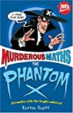 Kjartan Poskitt The Phantom X (Murderous Maths)
