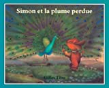Simon et la plume perdue (Simon (French)) (French Edition)