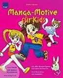 echange, troc Emiko Takano - Manga-Motive für Kids