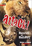Attack!: Maneaters & Mankillers - Lions and Africa's Giants