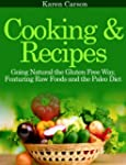 Cooking and Recipes: Going Natural th...