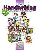 A Reason For Handwriting: Comprehensive Guidebook K-6
