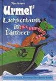 Urmel, Urmels Lichterbaum im Eismeer