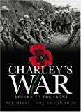 Charley's War: Return to the Front (Charley's War)