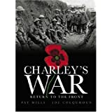Charley's War: Return to the Front (Charley's War)by Pat Mills